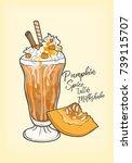 pumpkin spice latte milkshake... | Shutterstock .eps vector #739115707