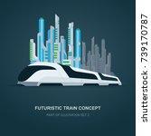 high speed futuristic train...   Shutterstock .eps vector #739170787