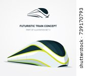 high speed futuristic train ... | Shutterstock .eps vector #739170793