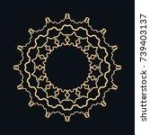 golden round ornament  frame ... | Shutterstock .eps vector #739403137