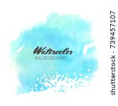 blue watercolor hand drawn... | Shutterstock .eps vector #739457107