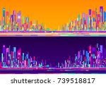 futuristic abstract city... | Shutterstock . vector #739518817