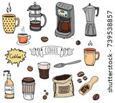 hand drawn doodle coffee time... | Shutterstock .eps vector #739538857
