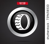 tire icon. car sign | Shutterstock .eps vector #739658533