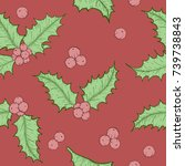 holly leaves and berries by... | Shutterstock .eps vector #739738843