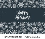 happy holidays greeting card... | Shutterstock .eps vector #739766167