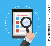 illustration job searching hand ... | Shutterstock .eps vector #739767367