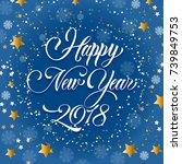 happy new year 2018 inscription ... | Shutterstock .eps vector #739849753