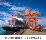 the container vessel  during... | Shutterstock . vector #739896253