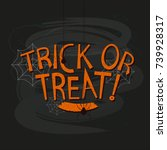 trick or treat typography... | Shutterstock .eps vector #739928317