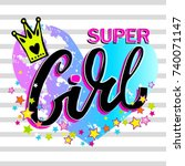super girl to print t shirts.... | Shutterstock .eps vector #740071147