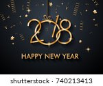 2018 happy new year background... | Shutterstock . vector #740213413