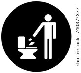 throw paper in the toilet sign... | Shutterstock .eps vector #740372377