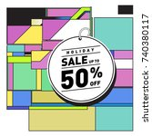 holiday sale memphis style... | Shutterstock .eps vector #740380117