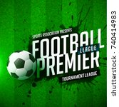 abstract design of football... | Shutterstock .eps vector #740414983
