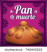 day of the dead bread... | Shutterstock .eps vector #740443333