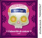 calaverita de az car  sugar... | Shutterstock .eps vector #740443567