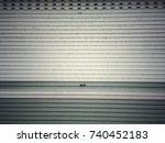 metallic roll up door. rusty ... | Shutterstock . vector #740452183