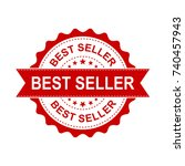 best seller grunge rubber stamp.... | Shutterstock .eps vector #740457943