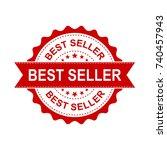 best seller grunge rubber stamp.... | Shutterstock .eps vector #740457943