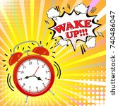 alarm clock with comic bubble... | Shutterstock .eps vector #740486047