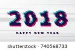 vector 2018 happy new year... | Shutterstock .eps vector #740568733