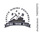 crypto mining equipment emblem. ... | Shutterstock .eps vector #740593573