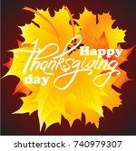 happy thanksgiving day   hand... | Shutterstock .eps vector #740979307