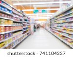 abstract blur supermarket... | Shutterstock . vector #741104227