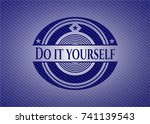 do it yourself badge with denim ... | Shutterstock .eps vector #741139543