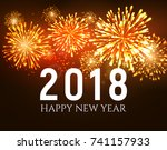 2018 new year shiny fireworks... | Shutterstock .eps vector #741157933