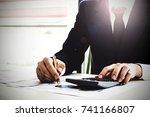close up business man using... | Shutterstock . vector #741166807
