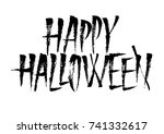 happy halloween vector ink... | Shutterstock .eps vector #741332617