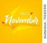 hello november  vector...   Shutterstock .eps vector #741421543