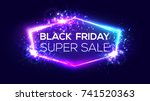 black friday super sale banner... | Shutterstock .eps vector #741520363