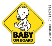 baby on board. funny small...   Shutterstock .eps vector #741547993
