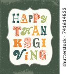 retro happy thanksgiving... | Shutterstock .eps vector #741614833