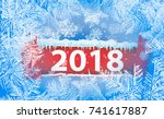 2018 new year on ice frosted...   Shutterstock .eps vector #741617887