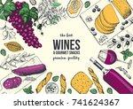 wines and gourmet snacks frame...   Shutterstock .eps vector #741624367
