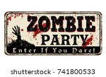 zombie party vintage rusty... | Shutterstock .eps vector #741800533