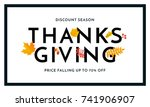 thanksgiving autumn sale poster ... | Shutterstock .eps vector #741906907