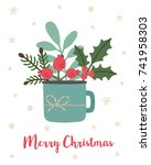 blue cup with christmas plants  ... | Shutterstock .eps vector #741958303