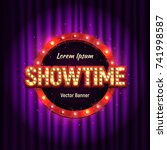 shining retro sign showtime... | Shutterstock .eps vector #741998587