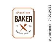 baker vintage premium quality... | Shutterstock .eps vector #742019383