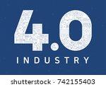 industry 4.0 vector... | Shutterstock .eps vector #742155403