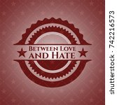 between love and hate red... | Shutterstock .eps vector #742216573
