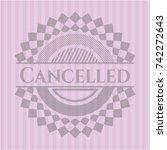 cancelled retro pink emblem | Shutterstock .eps vector #742272643