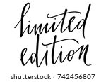 phrase limited edition... | Shutterstock .eps vector #742456807
