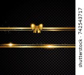 two golden lines with bow and... | Shutterstock .eps vector #742543717