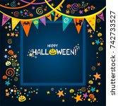 happy halloween. greeting card. ... | Shutterstock .eps vector #742733527